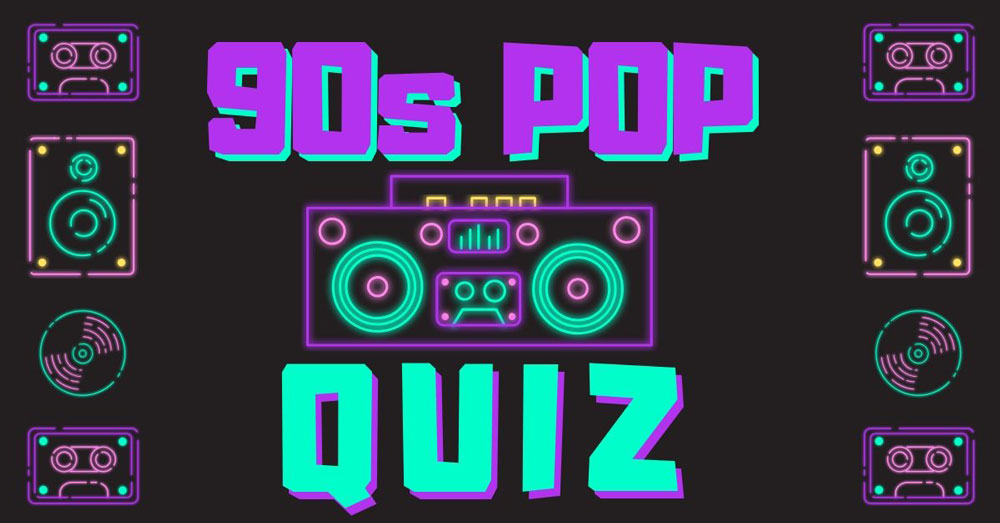 90s pop music trivia quiz